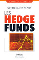Les Hedge Funds De Gérard Marie Henry - Editions d'Organisation