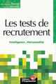Les tests de recrutement De Marie-Madeleine Bernie et Arnaud d'Aboville - Editions d'Organisation