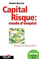 Capital risque : mode d'emploi De Pierre Battini - Editions d'Organisation