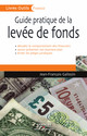 Guide pratique de la levée de fonds De Jean-françois Galloüin - Editions d'Organisation