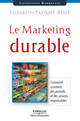 Le marketing durable De Elizabeth Pastore-Reiss - Editions d'Organisation