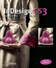 InDesign CS3 De Pierre Labbe - Eyrolles