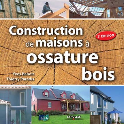 Construction de maisons a ossature bois eyrolles
