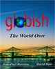 Globish The World Over De Jean-Paul Nerrière et David Hon - International Globish Institute