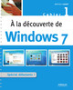 A la découverte de Windows 7 De Mathieu Lavant - Eyrolles