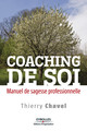 Coaching de soi De Thierry Chavel - Editions d'Organisation