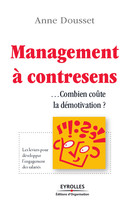 Management à contresens De Anne Dousset - Editions d'Organisation