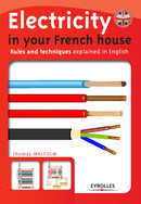 Electricity in your French house De Thomas Malcolm - Eyrolles
