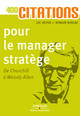 400 citations pour le manager stratège De Luc Boyer et Romain  Bureau - Editions d'Organisation