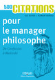500 citations pour le manager philosophe De Luc Boyer et Romain  Bureau - Editions d'Organisation