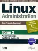 Linux administration - Tome 2 De Jean-Francois Bouchaudy - Eyrolles