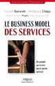 Le business model des services De Gérald Karsenti et Wolfgang Ulaga - Editions d'Organisation