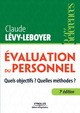 Evaluation du personnel De Claude Lévy-Leboyer - Editions d'Organisation