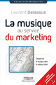 La musique au service du marketing De Laurent Delassus - Editions d'Organisation
