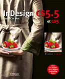 InDesign CS5.5 et CS5 De Pierre Labbe - Eyrolles