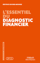 L'essentiel du diagnostic financier De Béatrice Meunier-Rocher - Editions d'Organisation