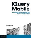 JQuery Mobile De Eric Sarrion - Eyrolles