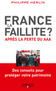 France, la faillite ? De Philippe Herlin - Eyrolles