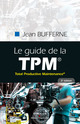 Le guide de la TPM De Jean Bufferne - Editions d'Organisation