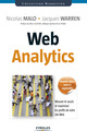 Web Analytics De Nicolas Malo et Jacques Warren - Eyrolles