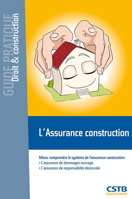 L 39 assurance construction mieux for Chambre de l assurance de dommage