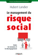 Le management du risque social De Hubert Landier - Eyrolles