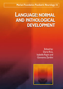 Language: Normal and Pathological Development De Daria Riva, Isabelle Rapin et Giovanna Zardini - John Libbey