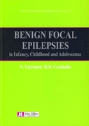 Benign Focal Epilepsies in Infancy, Childhood and Adolescence De N. Fejerman et R.H. Caraballo - John Libbey