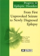 From First Unproved Seizure to Newly Diagnosed Epilepsy De Philippe Ryvlin, Ettore Beghi, Peter Camfield et Dale Hesdorffer - John Libbey