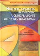 Movement Disorders in Children: A Clinical Update - With Video Recordings De Nardo Nardocci et Emilio Fernandez-Alvarez - John Libbey