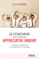 Le coaching collectif avec la méthode Appreciative Inquiry De Jean Pagès - Eyrolles