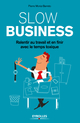 Slow business De Pierre Moniz-Barreto - Eyrolles