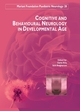 Cognitive and behavioural neurology in developmental age De Sara Bulgheroni et Daria Riva - John Libbey