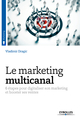 Le marketing multicanal De Vladimir Dragic - Eyrolles