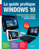 Le guide pratique Windows 10 De Fabrice Neuman - Eyrolles