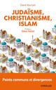 Judaïsme, christianisme, islam De David Vauclair - Eyrolles