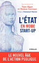 L'Etat en mode start-up De Emmanuel Macron, Thomas Cazenave et Yann Algan - Eyrolles