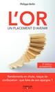 L'or, un placement d'avenir - 2e édition augmentée De Philippe Herlin - Eyrolles