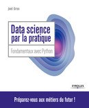 Data Science par la pratique De Joël Grus - Eyrolles