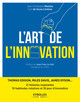 L'art de l'innovation De Cyril de Sousa Cardoso et Jean-Christophe Messina - Eyrolles