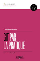 Git par la pratique De David Demaree - Eyrolles