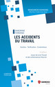 Les accidents du travail De Sandrine Ferrand - Gereso