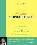Devenir sophrologue De Veronica Brown - Eyrolles