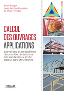 Calcul des ouvrages : applications De Thierry Vidal, Bernard Husson et Erick Ringot - Eyrolles