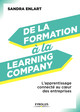 De la formation à la Learning Company De Sandra Enlart - Editions d'Organisation