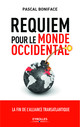 Requiem pour le monde occidental De Pascal Boniface - Eyrolles