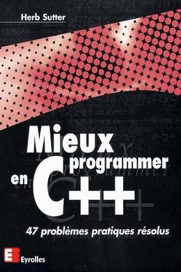 Mieux programmer en C++ - Herb Sutter - Eyrolles