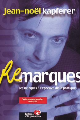Remarques - Jean-Noël Kapferer - Editions d'Organisation