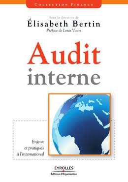 Audit interne - Elisabeth Bertin, Collectif - Editions d'Organisation - Eyrolles