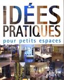 Idées pratiques pour petits espaces - Cristina Paredes - Loft publications